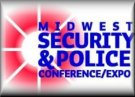 Midwest Security & Police Conference/Expo